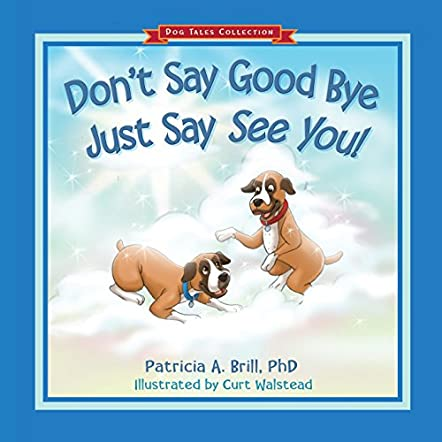 Don't Say Good Bye, Just Say See You!