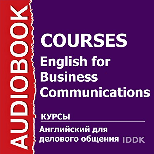 English for Business Communications [Russian Edition] audiobook cover art