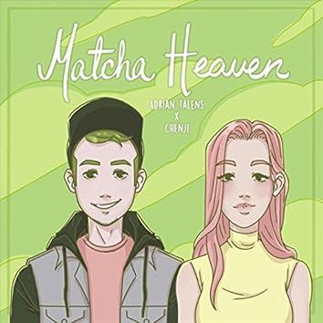 Matcha Heaven (feat. Chenji)