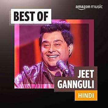 Best of Jeet Gannguli (Hindi)
