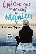 Quiero que conozcas a alguien. (Spanish Edition)
