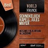 Musique folklorique alsacienne (Mono Version)