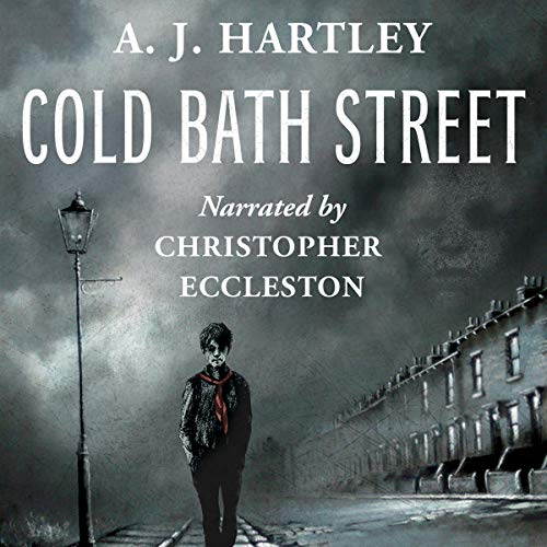 Cold Bath Street                   By:                                                                                                                                 A. J. Hartley                               Narrated by:                                                                                                                                 Christopher Eccleston                      Length: 6 hrs and 38 mins     8 ratings     Overall 4.9