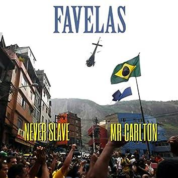 Favelas (feat. Mr. Carlton)