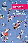 Aphorismes et définitions par Unamuno
