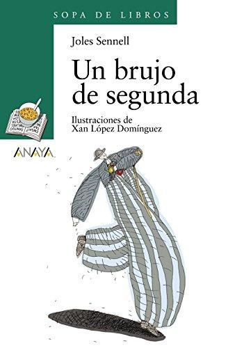 Un brujo de segunda (Literatura Infantil (6-11 Años)
