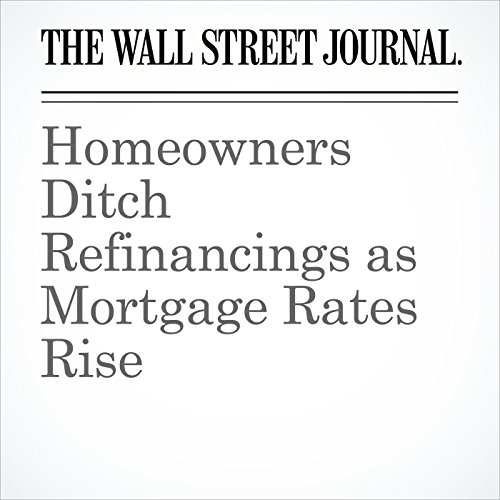 Homeowners Ditch Refinancings as Mortgage Rates Rise copertina