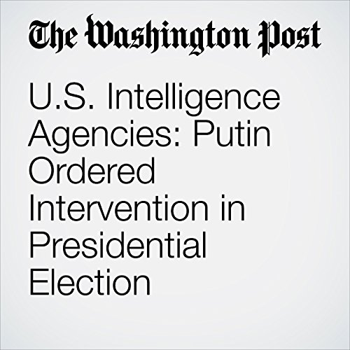 U.S. Intelligence Agencies: Putin Ordered Intervention in Presidential Election copertina