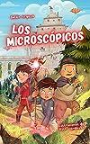 Los microscópicos: Un libro de fantasía y magia para niños de 11 - 12 años