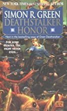 Deathstalker Honor by Simon R. Green (1998-09-01)