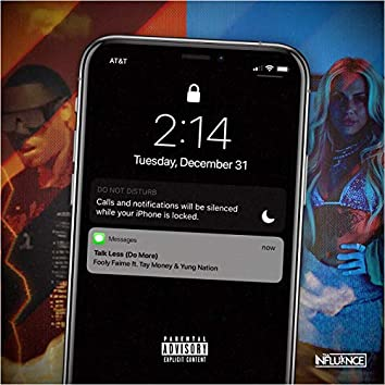 Talk Less (feat. Tay Money, Yung Nation)
