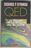 QED, Die seltsame Theorie des Lichts und der Materie - Richard P. Feynman
