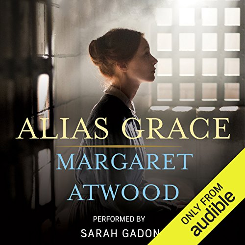 Alias Grace                   By:                                                                                                                                 Margaret Atwood                               Narrated by:                                                                                                                                 Margaret Atwood,                                                                                        Sarah Gadon                      Length: 15 hrs and 57 mins     2,187 ratings     Overall 4.4