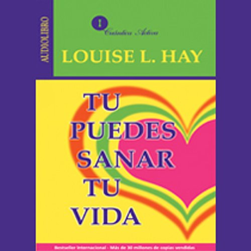 Tu Puedes Sanar Tu Vida [You Can Heal Your Life] audiobook cover art