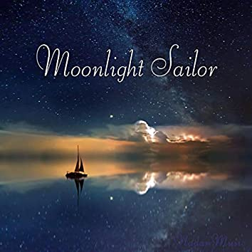 Moon Sailing on the Water (Dreamy Music for Sleep)