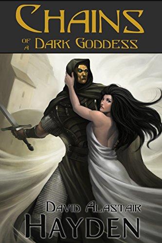 Chains of a Dark Goddess: A Tale of Pawan Kor (Tales of Pawan Kor Book 2)