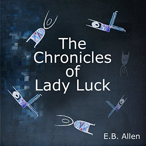The Chronicles of Lady Luck cover art