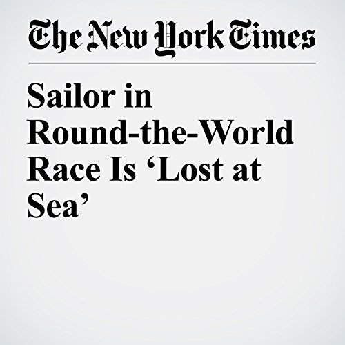 Sailor in Round-the-World Race Is 'Lost at Sea' copertina