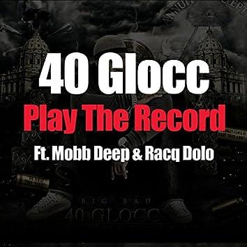 Play The Record (feat. Mobb Deep & Racq Dolo) - Single