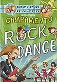Campamento Rock Dance (Diarios cruzados de Noa y Alex)
