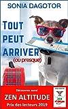 TOUT PEUT ARRIVER OU PRESQUE - Format Kindle - 4,99 €