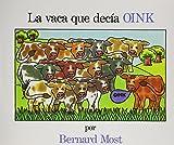 La Vaca Que Decia Oink