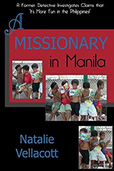 A Missionary in Manila: (Missionary Stories) by [Natalie Vellacott]
