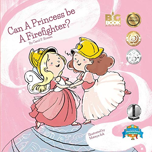 Compare Textbook Prices for Can a Princess Be a Firefighter? Bedtime Dream Collection  ISBN 9781530361847 by Roman, Carole P.,Arkova, Mateya