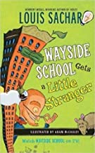 Wayside School [3-Book Set]: Wayside School Gets a Little Stranger, Wayside School is Falling Down, Sideway Stories from Wayside School