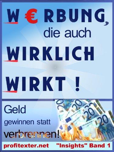 Werbung, die auch wirklich wirkt! (profitexter.net