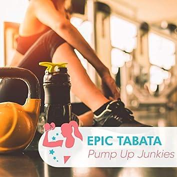 Epic Tabata Pump Up Junkies
