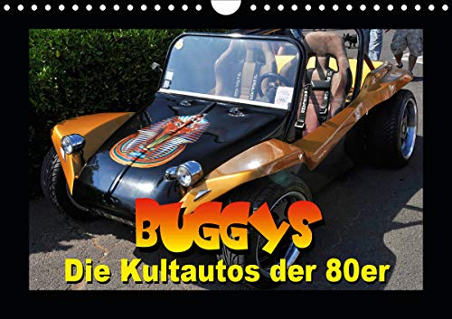 Buggys - die Kultautos der 80er (Wandkalender 2021 DIN A4 quer)