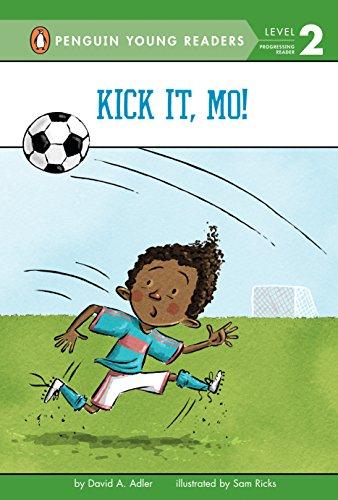 Kick It, Mo! (Mo Jackson, Band 4)