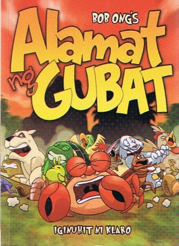 Bob Ong's: Alamat ng Gubat (Legend of the Forest)