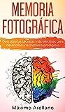 Memoria Fotográfica: Descubre las técnicas más efectivas para...