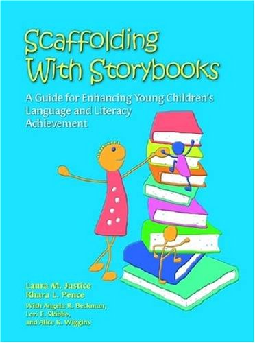 Scaffolding With Storybooks: A Guide for Enhancing Young...