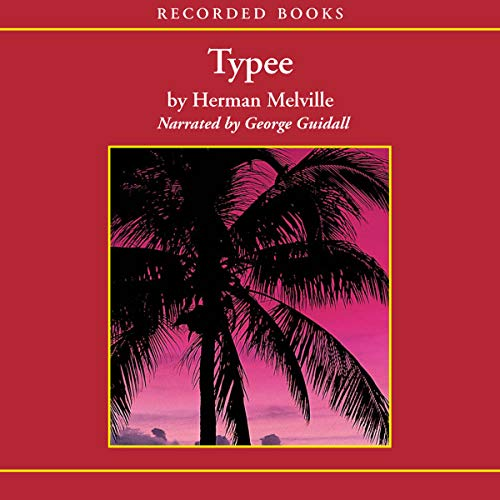 Typee     A Peep at Polynesian Life              By:                                                                                                                                 Herman Melville                               Narrated by:                                                                                                                                 George Guidall                      Length: 11 hrs and 34 mins     56 ratings     Overall 4.3