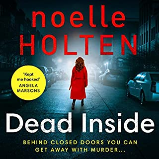 Dead Inside      Maggie Jamieson Crime Thriller, Book 1              By:                                                                                                                                 Noelle Holten                           Length: 10 hrs and 40 mins     Not rated yet     Overall 0.0