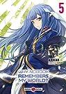 Why nobody remembers my world ?, tome 5 par Sazane