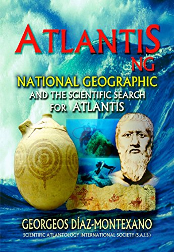 ATLANTIS . NG National Geographic and the scientific search