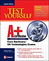 Test Yourself A+ Certification (Certification Press)