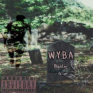W.Y.B.A