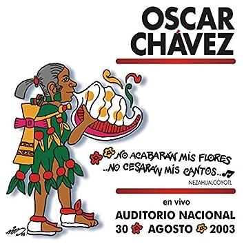No Acabarán Mis Flores, No Cesarán Mis Cantos, En Vivo en el Auditorio Nacional
