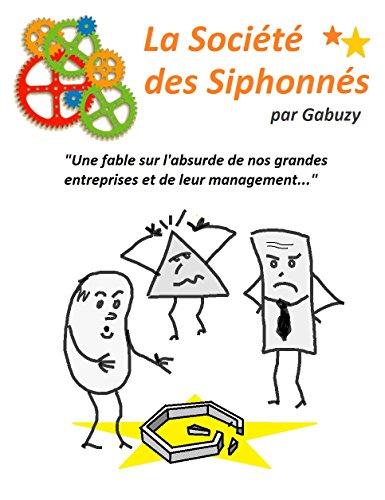 La Société des Siphonnés (Les Ronds et les Carrés en folie t. 1)