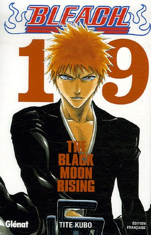 Bleach - Tome 19: The Black Moon Rising