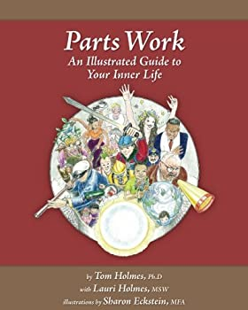 Paperback Parts Work : An Illustrated Guide to Your Inner Life Book