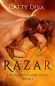 Razar: An Alien Shape Shifter Romance (The Mating Games Book 1) by [Catty Diva, Jesh Art, Addicted to Reviews Editing]