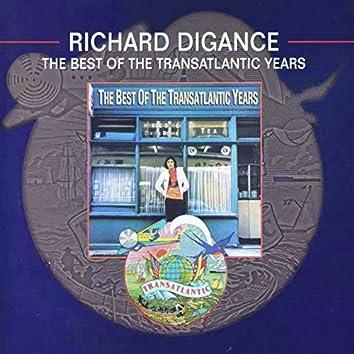 The Best of the Transatlantic Years
