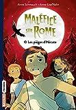 Maléfice sur Rome, Tome 06: Les pièges d'Hécate