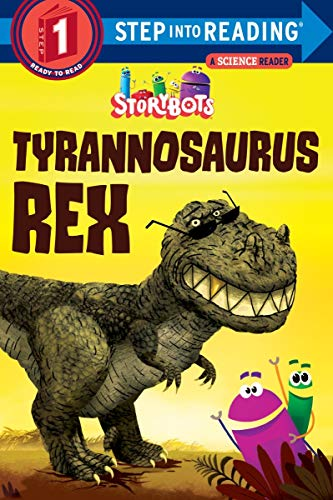 Compare Textbook Prices for Tyrannosaurus Rex StoryBots Step into Reading  ISBN 9781524718664 by Storybots